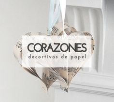 Crea y decora tu hogar con corazones de papel