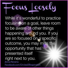 Focus loosely