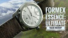Formex Essence -The Ultimate Value Watch? Watches, Guys, Youtube, Leather, Wristwatches, Clocks, Sons, Youtubers, Boys