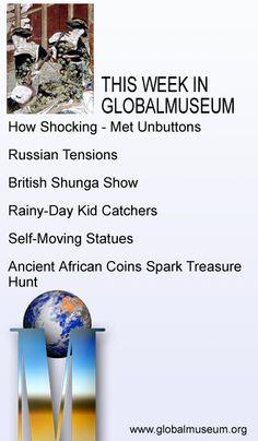 This Week in Global Museum #museums #news #globalmuseum #jobs