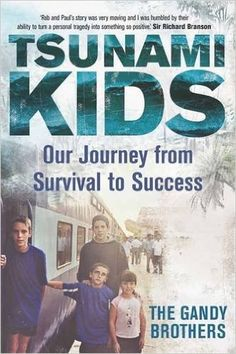 Tsunami Kids: Our Journey from Survival to Success: Amazon.co.uk: Paul Forkan, Rob Forkan, Nick Harding: 9781782433576: Books