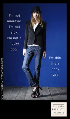 """I'm not anorexic. I'm not a """"lucky dog."""" I'm thin. It's a body type. Body Love, Loving Your Body, Positive Body Image, Beauty Ad, Real Beauty, Body Shaming, Brutally Honest, Skinny Girls, Belleza Natural"""