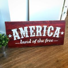 America the Land of the Free Wooden Sign 32x15