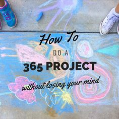 How to Do a Project 365 Without Losing Your Mind Lose Your Mind, Project 365, Losing You, Mindfulness, Lost, Projects, Log Projects, Awareness Ribbons
