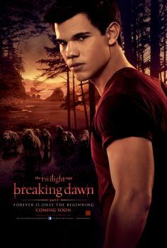 Twilight Breaking Dawn posters: Twilight Breaking Dawn poster featuring Taylor Lautner as Jacob Black. Breaking Dawn Part 1 is the penultimate film in the hugely successful Twilight Saga. In this Breaking Dawn poster Jacob is seen with a wolfpack. Twilight Jacob, Film Twilight, Die Twilight Saga, Twilight New Moon, Twilight Wedding, Breaking Dawn Movie, Twilight Breaking Dawn, Breaking Bad, 2011 Movies