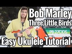Ukulele Tutorial - Bob Marley Three Little Birds - EASY - YouTube