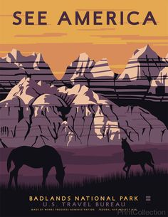 "PrintCollection - See America, Badlands National Park See America poster celebrating the Badlands National Park. Celebrating this gem in southwestern South Dakota. Illustration by Steven Thomas in 2013. This is one of a series of 10 posters under the ""Works Progress Administration (WPA), ""See America"" poster series commissioned by Print Collection, in the spirit of the 1930's originals featuring many of America's most notable landmarks."