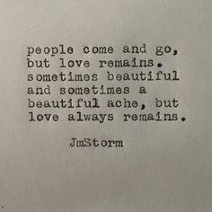 Love remains... whether beautiful or a beautiful ache