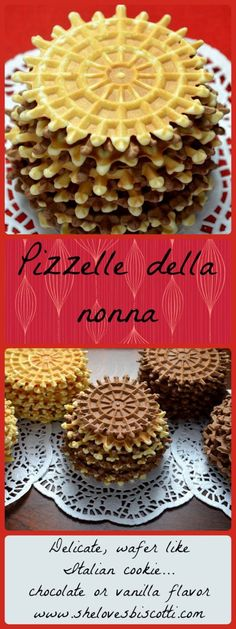 Pizzelle della nonna is a traditional family recipe for an Italian cookie which can be chocolate or vanilla flavored.