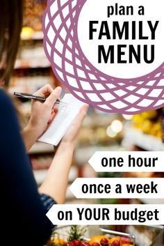 Family Meal Planning -- 1 Hour, Once A Week, On A Budget via Tipsaholic.com #menuplanning #mealplanning #onabudget