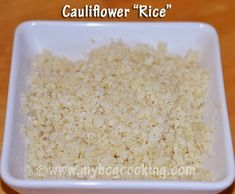 """My HCG Cooking Blog - Favorite recipes and discoveries on my HCG weightloss journey: Cauliflower """"Rice"""""""