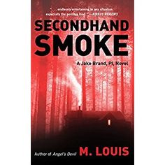 #BookReview of #SecondhandSmoke from #ReadersFavorite - https://readersfavorite.com/book-review/secondhand-smoke  Reviewed by Trudi LoPreto for Readers' Favorite  In Secondhand Smoke by M. Louis, Jake Brand is the P.I. in charge; Sarah is his faithful assistant and roommate. Abby is the woman who works alongside him on the case and also the one he finds himself falling in love with. The excitement, mystery, adventure and danger lead them and a cast of helpful friends into several scary and…