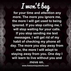 I won't beg for you