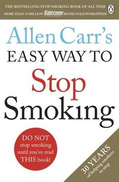Laste Ned eller Lese På Net Allen Carr's Easy Way to Stop Smoking Bok Gratis PDF/ePub - Allen Carr, Read this book and you'll never smoke another cigarette again. Allen Carr has discovered a method of quitting that will. Stop Smoking Book, Ways To Stop Smoking, Quit Smoking Tips, Giving Up Smoking, Quit Smoking Quotes, Free Books, Good Books, Smoking Addiction, Stop Smoke