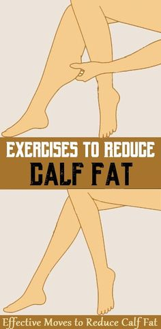 Simple Effective Exercises to Reduce Calf Fat..