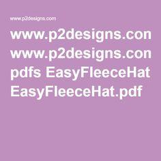 www.p2designs.com pdfs EasyFleeceHat.pdf