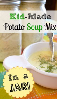 Kid-Made Potato Soup Mix in a Jar -- great gift the kids can make for st. patty's day (or any day!) #parenting #kids #recipe #food #gift