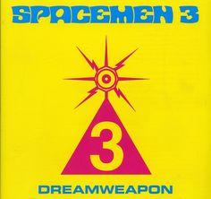 Spacemen 3 - Dream Weapon
