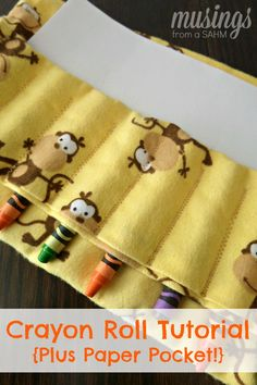 Crayon Roll Tutorial {Plus a Paper Pocket!} - Step by Step photo Instructions for this fun sewing project that kids love | Musings from a SAHM