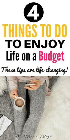 Enjoy life on a budget