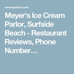 Meyer's Ice Cream Parlor, Surfside Beach - Restaurant Reviews, Phone Number…