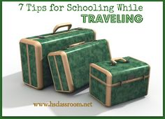 7 Tips for Schooling While Traveling  http://www.hsclassroom.net/2013/03/7-tips-for-schooling-while-traveling/