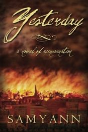 Yesterday by Samyann - OnlineBookClub.org Book of the Day! @OnlineBookClub