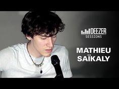 Mathieu Saïkaly - Deezer Session