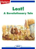Lost! A Revolutionary Tale