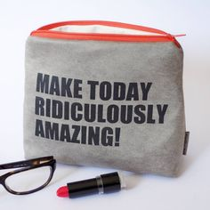 "Bedrucktes Täschchen ""Make today ridiculously amazing"