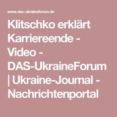 Klitschko erklärt Karriereende - Video - DAS-UkraineForum   Ukraine-Journal - Nachrichtenportal