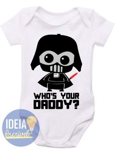 Body Infantil - Star Wars (Who's your Daddy?)
