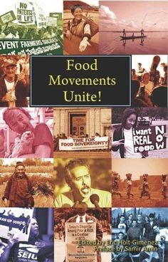 Food Movements Unite!: Strategies to Transform Our Food System by Samir Amin, http://www.amazon.com/dp/0935028382/ref=cm_sw_r_pi_dp_N8aDrb1YC59GH