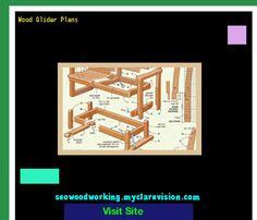 Wood Glider Plans 191222 - Woodworking Plans and Projects!