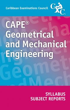 CAPE® Geometrical and Mechanical Engineering Syllabus and Subject Reports eBook