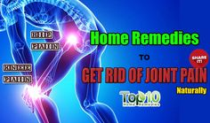 Home Remedies for Joint Pain in the Knee, Hip, Shoulder etc.
