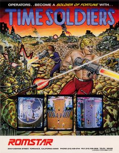 Time Soldiers by Romstar - 1987 Vintage Video Games, Classic Video Games, Retro Video Games, Pc Engine, Video Game Posters, Cool Album Covers, Retro Videos, Sale Flyer, Paper Artwork