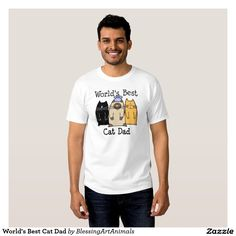 World's Best Cat Dad Shirt. Regalos Padres, fathers gifts, #DiaDelPadre #FathersDay