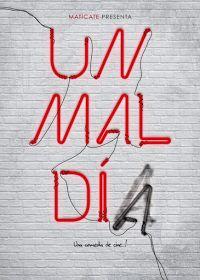Maria quiere escribir: MAL DIA