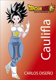 Caulifla (カリフラ, Karifura) is a short girl (slightly taller than her older brother Renso) of slender build. She is a Saiyan from Universe 6 and the leader of a group of Saiyan criminals. Dragon Ball Z, Dragon Girl, Vegeta And Bulma, Dbz Characters, Anime Weapons, Skullgirls, Naruto Cute, Kale, Pints