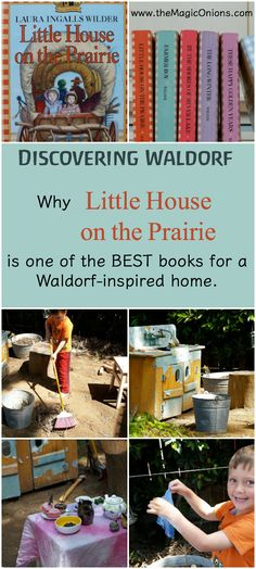 Best Waldorf Chapter Books :: Little House On The Prairie :: Discovering Waldorf Education :: www.theMagicOnions.com
