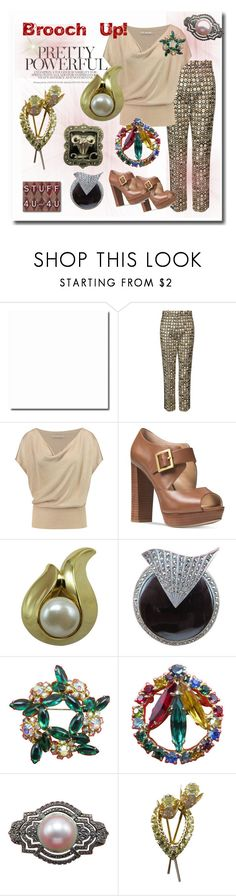 """""""Brooch Up!"""" by stuff4uand4u ❤ liked on Polyvore featuring Racil, Alice + Olivia, Michael Kors, Givenchy, Judith Jack, stuff4uand4u and stuffalicious"""