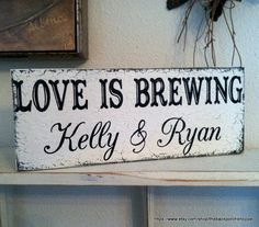 Wedding Signs  LOVE is BREWING  Coffee Bar by thebackporchshoppe