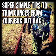 How to: Trim some valuable weight from your Bug Out Bag
