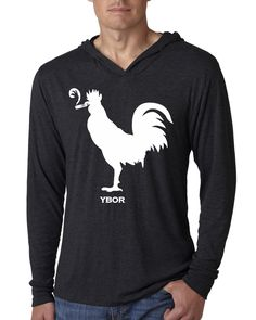 Ybor City Smokin' Rooster Long Sleeve Hoodie  Ybor City is rich with history and … chickens. If you've been, you know what I'm talking about. They strut around like they own the place and have become part of the scenery, adding that odd Florida story.