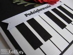 ProjectGallias: #projectgallias: Handmade 'thank you' card for piano teacher, Kartka podziękowanie dla nauczyciela muzyki, i gry na fortepianie.
