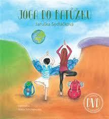 Jóga do batůžku + DVD - Jaruška Sedláčková;