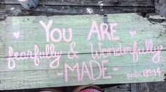 Psalms 139:14 you are fearfully and wonderfully made #repurposedbarnwood #psalms #psalm #biblicalsign #mintsign #DIY