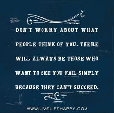 Don't Worry About What People - Live Life Quotes, Love Life Quotes, Live Life Happy