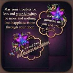 Jumma Mubarak Messages, Jumma Mubarak Images, Juma Mubarak Pictures, Jumuah Mubarak Quotes, Jumma Mubarak Beautiful Images, Eid Mubarek, Jumah Mubarak, Beautiful Islamic Quotes, Happy Birthday Quotes